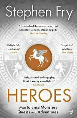 Heroes The myths of the Ancient Greek heroes retold by Stephen Fry 9781405940368