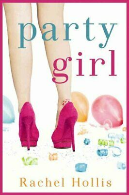Party Girl by Rachel Hollis 9781477820667 | Brand New | Free AU Shipping