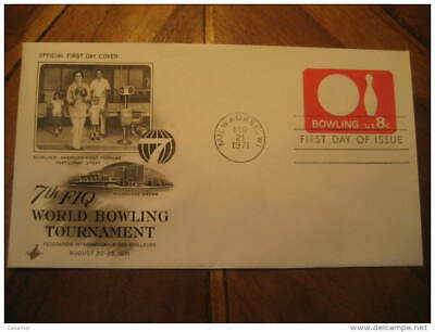 Milwauke 1971 Bowl Bowls Bowling World Tournament Fdc Cancel Cover USA
