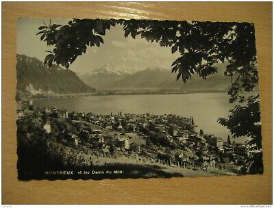 MONTREUX Et Les Dents Du Midi Mountain Mountains Post Card VAUD Switzerland