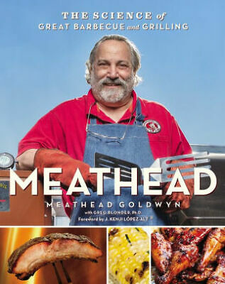 Meathead: The Science of Great Barbecue and Grilling (ebook2016)
