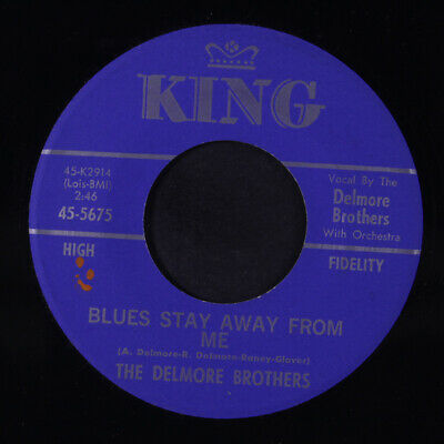 DELMORE BROTHERS: Blues Stay Away From Me / Trouble Ain't Nothing But The Blue