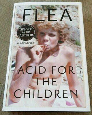 Flea H/B Book Signed Acid For The Children, Red Hot Chili Peppers