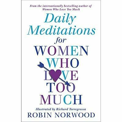 Daily Meditations For Women Who Love Too Much - Paperback NEW Robin Norwood ( 20