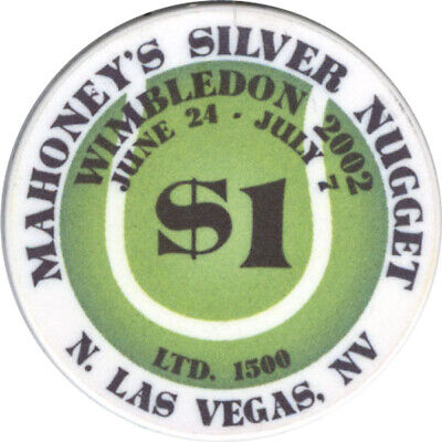 Mahoney's Silver Nugget - Wimbledon - $1 Casino Chip