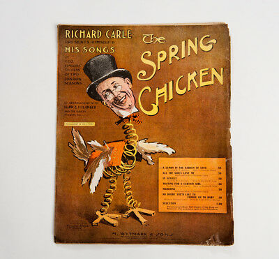 Antique Edwardian Sheet Music Illustrated Cover, Richard Carle 'Spring Chicken'.