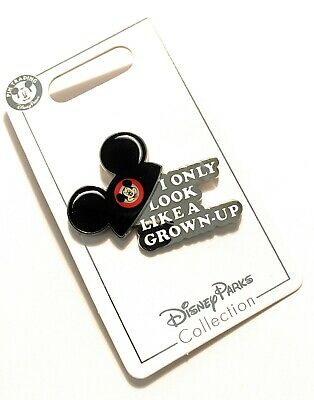 Disney Parks Mickey Ears I Only Look Like a Grown-Up Trading Pin NEW