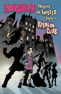 Yungblud Presents the Twisted Tales of the Ritalin Club 9781940878317