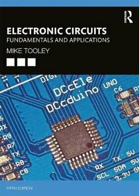 Electronic Circuits Fundamentals and Applications by Mike Tooley 9780367421984