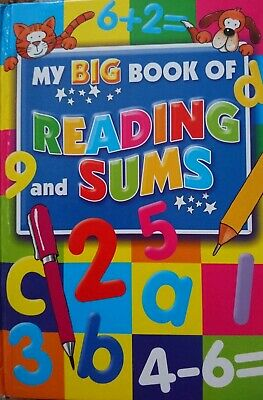 My Big Book Of Reading And Sums Childrens Workbook Literacy and Maths
