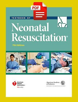 Textbook of Neonatal Resuscitation 7th edition [E.edition] P-D*F