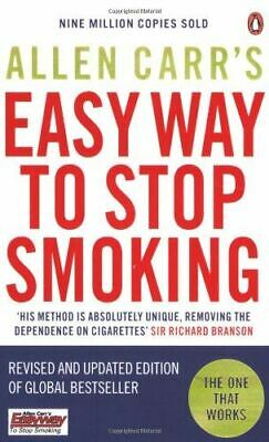 Carr, Allen, Allen Carr's Easy Way to Stop Smoking: Be a Happy Non-smoker for th