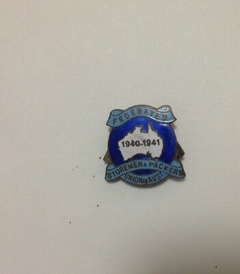 Collectable enamel badge  - 1940-1941 Federated Storemen & Packers Union of Aust