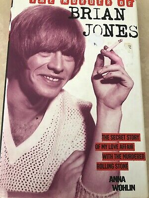 The Murder of Brian Jones by Anna Wohlin 1999