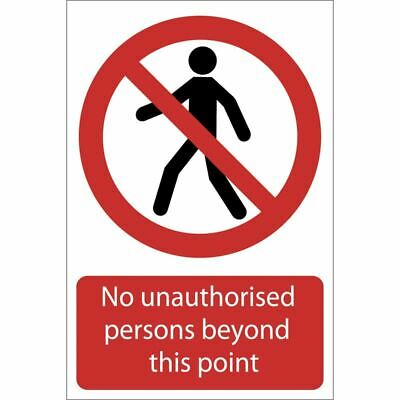 Draper 'No Unauthorised Persons Beyond This Point' Prohibition Sign (72937)
