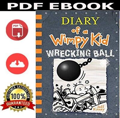✅ P.D.F ✅ Wrecking Ball -(Diary of a Wimpy Kid Book 14) By Jeff Kinney 2019
