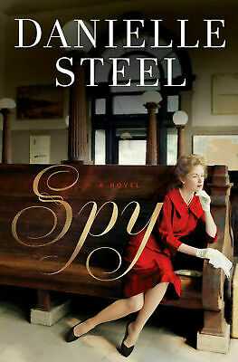 Spy: A Novel by Danielle Steel  [E.Edition]