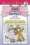 Annie and Snowball and the Wintry Freeze (8) Rylant, Cynthia Hardcover Used - G
