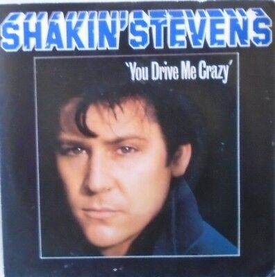 "SHAKIN STEVENS - You Drive Me Crazy ~ 7"" Single PS"