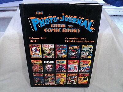 Photo-Journal Guide To Comic Books Volume 2 K-Z HARDCOVER HC Book Gerber (T 2699