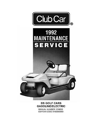 1992 Club Car Ds Gas & Electric  Service Manual Book - Number 1016633