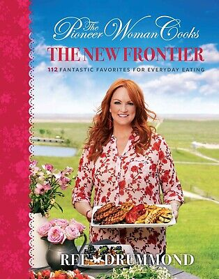 The Pioneer Woman Cooks: New Frontier by Ree Drummond (2019 Digital)