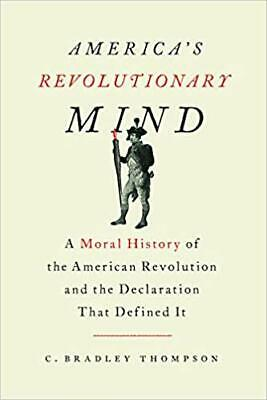 America's Revolutionary Mind - C. Bradley Thompson (Digital edition)