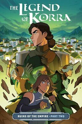 Legend Of Korra, The: Ruins Of The Empire Part Two 9781506708959 | Brand New