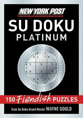 New York Post Sudoku Platinum : 150 Fiendish Puzzles, Paperback by Gould, Way...