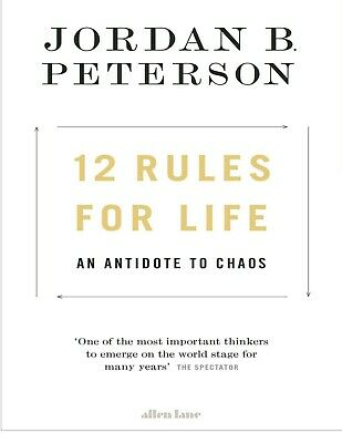 12 Rules for Life : An Antidote to Chaos by Jordan B. Peterson (Digital, 2018)
