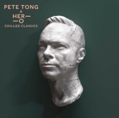 Pete Tong Her-o Jules Buckley - Chilled Classics NEW CD