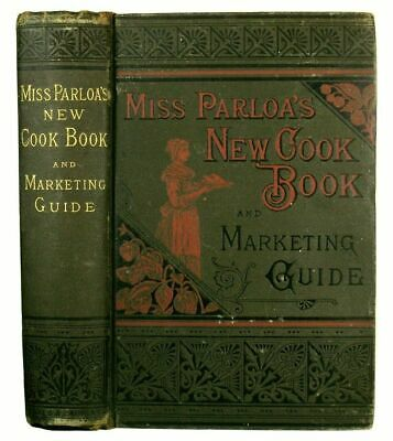 ANTIQUE COOKBOOK Vintage Cookery 1887 DECORATIVE Victorian Pastry Confectionery