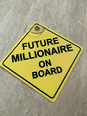 Future Millionaire On Board Yellow Plastic Suction Cup Car Window Sign