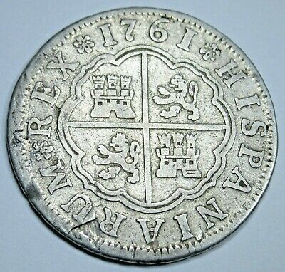 1761 Spanish Silver 2 Reales Piece of 8 Real Colonial Era Two Bits Pirate Coin