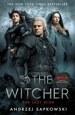 The Last Wish Introducing the Witcher - Now a major Netflix show 9781473226401