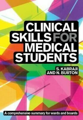NEW Clinical Skills for Medical Students By Sheheryar Kabraji Paperback