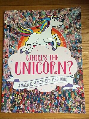 Where's the Unicorn A Magical Search and Find Book