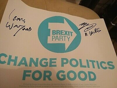 Brexit Party Election Poster signed by MEP Martin Daubney...(and craig wnyard)
