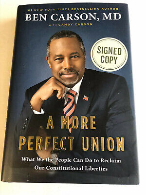 A More Perfect Union SIGNED AUTOGRAPHED NEW BOOK GOP PRESIDENT Ben Carson Dr