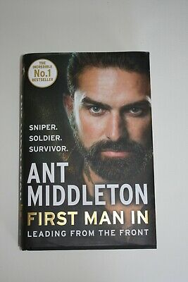 First Man In By Ant Middleton In Hardback Immaculate Condition
