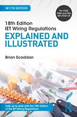 18TH EDITION IET WIRING REGULATIONS EXPL, Scaddan, Brian