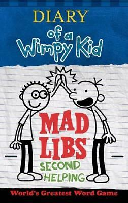 Diary of a Wimpy Kid Mad Libs: Second Helping by Patrick Kinney (author)