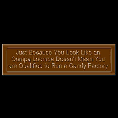 Funny Anti-Trump Oompa Loompa BUMPER STICKER or MAGNET candy factory chocolate