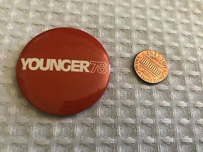 Political button badge pin - California Republican Evelle J. YOUNGER 1978