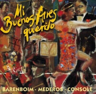 Mi Buenos Aires Querido (My Beloved Buenos Aires): Tangos Among F...