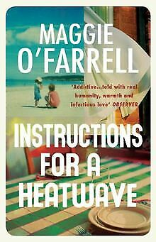Instructions for a Heatwave by O'Farrell, Maggie | Book | condition very good