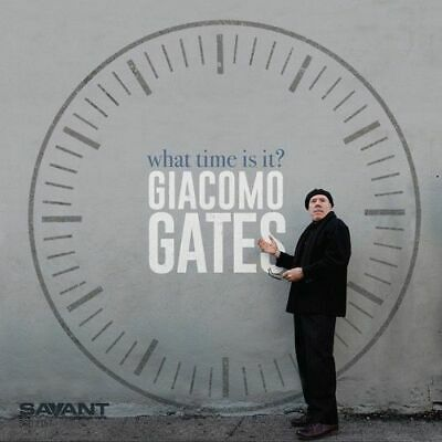 Giacomo Gates - What Time Is It New Cd