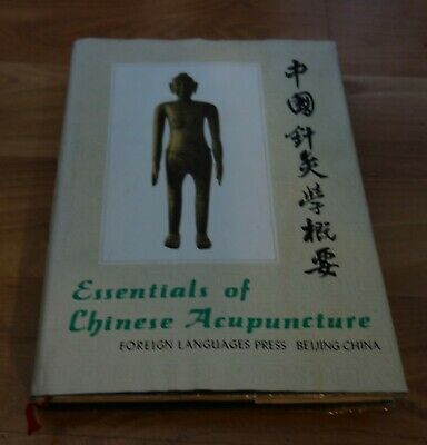 Essential Of Chinese Acupuncture ( In English And Graphics)