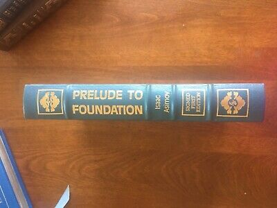 Isaac Asimov Signed - Prelude To Foundation - Easton Press Leather First Edition