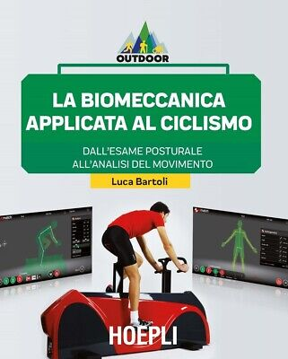 La biomeccanica applicata al ciclismo. Dall'esame posturale all'analisi del movi